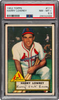 Baseball Cards:Singles (1950-1959), 1952 Topps Harry Lowrey #111 PSA NM-MT+ 8.5 - Pop Two, Four Higher. ...