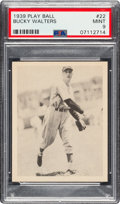 Baseball Cards:Singles (1930-1939), 1939 Play Ball Bucky Walters (All Caps) #22 PSA Mint 9 - Pop One, None Higher. ...