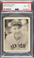 Baseball Cards:Singles (1930-1939), 1939 Play Ball Red Ruffing (Title Case) #3 PSA NM-MT 8 - Only One Higher. ...