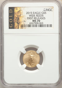 2015 $5 Tenth-Ounce Gold Eagle, Wide Reeds, First Releases, MS70 NGC. NGC Census: (0). PCGS Population: (810). MS70....(...