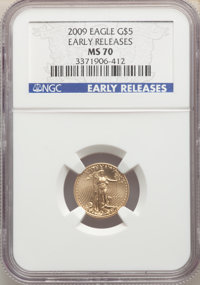 2009 $5 Tenth-Ounce Gold Eagle, Early Releases, MS70 NGC. NGC Census: (0). PCGS Population: (8407). MS70. Mintage 270,00...
