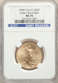 2009 $25 Half-Ounce Gold Eagle, Early Releases MS70 NGC. NGC Census: (4238). PCGS Population: (762). MS70. Mintage 110,0...