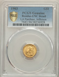 1903 G$1 Louisiana Purchase, Jefferson Gold Dollar -- Residue -- PCGS Genuine. Unc Details. NGC Census: (5/2071 and 0/26...
