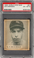 Baseball Cards:Singles (1930-1939), 1936 World Wide Gum Joe DiMaggio #51 PSA EX-MT 6 - Pop One, None Higher! ...