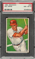 Baseball Cards:Singles (1950-1959), 1952 Bowman Del Ennis #76 PSA NM-MT 8....