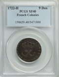 1722-H 9DEN French Colonies Copper Sou XF40 PCGS. PCGS Population: (9/4). NGC Census: (0/0)