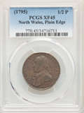 Colonials, (1795) 1/2 P Washington North Wales Halfpenny, Plain Edge, One Star at Each Side of Harp XF45 PCGS. PCGS Population: (13/23...