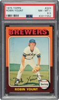Baseball Cards:Singles (1970-Now), 1975 Topps Robin Yount #223 PSA NM-MT+ 8.5....
