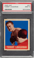 Boxing Cards:General, 1948 Leaf Tommy Loughran #27 PSA Mint 9 - Pop Three, None Higher....