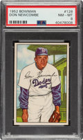 Baseball Cards:Singles (1950-1959), 1952 Bowman Don Newcombe #128 PSA NM-MT 8....