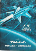 Explorers:Space Exploration, X-15: Thiokol Rocket Engines X-15 Flight Record Pamphlet, May, 1961 Directly From The Armstrong Family Collection™, CAG Certif...
