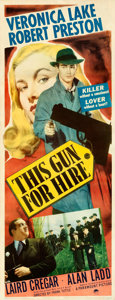 """Movie Posters:Film Noir, This Gun for Hire (Paramount, 1942). Very Fine+ on Paper. Insert (14"""" X 36.5"""").. ..."""