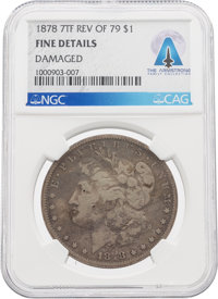 Coins: 1878 7TF REV OF 79 $1 FINE DETAILS DAMAGED NGC Morgan Dollar Directly From The Armstrong Family Collection™, CAG...