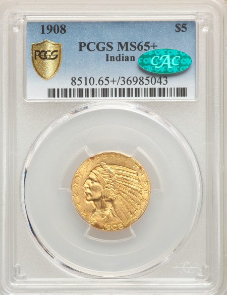 1908 $5 Indian, MS CAC PCGS Secure PCGS Plus 65 PCGS