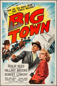 """Big Town (Paramount, 1947). Very Fine- on Linen. One Sheet (27.25"""" X 41""""). Drama. From the Collection of Frank..."""