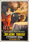 """Movie Posters:Serial, Breaking Through (Vitagraph, 1921). Fine- on Linen. One Sheet (28.25"""" X 41.25"""") Chapter 6. Serial. From the Collection of ..."""