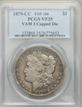 1879-CC $1 Capped Die, VAM-3, VF35 PCGS. A Top 100 Variety. PCGS Population: (6/45). NGC Census: (51/1428). VF35