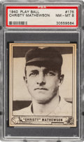 Baseball Cards:Singles (1940-1949), 1940 Play Ball Christy Mathewson #175 PSA NM-MT 8 - Only One Higher....