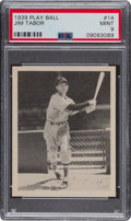 Baseball Cards:Singles (1930-1939), 1939 Play Ball Jim Tabor #14 PSA Mint 9 - Pop Five, None Higher. ...