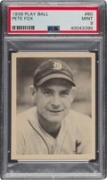 Baseball Cards:Singles (1930-1939), 1939 Play Ball Pete Fox (All Caps) #80 PSA Mint 9 - Pop Five, None Higher. ...