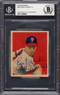 Autographs:Sports Cards, Signed 1949 Bowman Robin Roberts #46 Beckett Authentic....