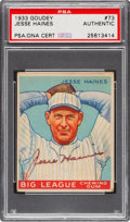 Autographs:Sports Cards, Signed 1933 Goudey Jesse Haines #73 PSA/DNA Authentic....