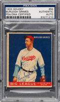 Autographs:Sports Cards, Signed 1933 Goudey Burleigh Grimes #64 PSA/DNA Authentic.