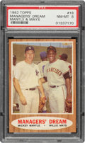 Baseball Cards:Singles (1960-1969), 1962 Topps Mantle/Mays - Managers' Dream #18 PSA NM-MT 8. ...