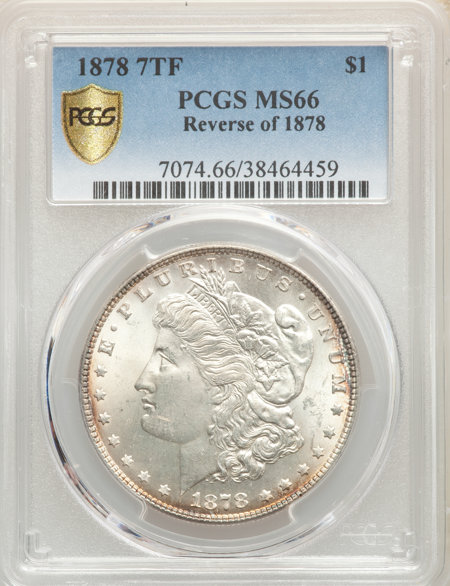 1878 7TF S$1 Reverse of 1878 PCGS Secure 66 PCGS