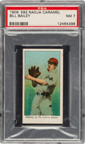 Baseball Cards:Singles (Pre-1930), 1909 E92 Nadja Caramel Bill Bailey PSA NM 7 - None Higher....