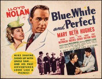 "Blue, White and Perfect (20th Century Fox, 1942). Rolled, Fine+. Half Sheet (22"" X 28""). Mystery"