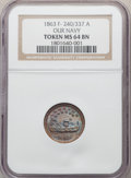 1863 Token Fuld-240/337 a MS64 Brown NGC. NGC Census: (0/0). PCGS Population: (3/1)
