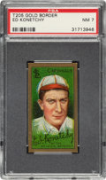 Baseball Cards:Singles (Pre-1930), 1911 T205 Gold Border Ed Konetchy PSA NM 7 - Only One Higher. ...