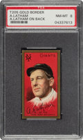 Baseball Cards:Singles (Pre-1930), 1911 T205 Gold Border Arlie Latham (A. Latham Back) PSA NM-MT 8 - Pop Two, None Higher. ...