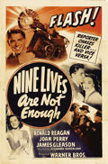 "Nine Lives Are Not Enough (Warner Brothers, 1941). One Sheet (27"" X 41""). Ronald Reagan stars as an upstart re..."
