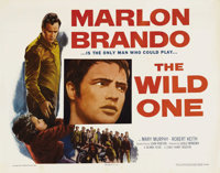 "The Wild One (Columbia, 1953). Half Sheet (22"" X 28""). Marlon Brando was the natural choice to play the renega..."