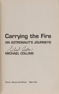 Explorers:Space Exploration, Michael Collins Signed Book: Carrying the Fire. ...