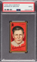 Baseball Cards:Singles (Pre-1930), 1911 T205 Gold Border Mordecai Brown PSA Mint 9 - Pop One, None Higher....