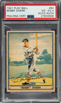 Autographs:Sports Cards, Signed 1941 Play Ball Bobby Doerr #64 PSA/DNA VG-EX 4 - Authentic Auto....