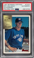 Baseball Cards:Singles (1970-Now), 1997 Bowman Certified Roy Halladay #CA35 PSA/DNA Authentic....