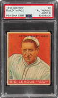 Autographs:Sports Cards, Signed 1933 Goudey Dazzy Vance #2 PSA /DNA Auto 8....