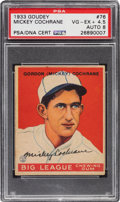 Autographs:Sports Cards, Signed 1933 Goudey Mickey Cochrane #76 PSA/DNA VG-EX+ 4.5 - Auto 8....
