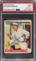 Autographs:Sports Cards, Signed 1933 Goudey Rogers Hornsby #188 PSA/DNA PR 1 - Auto 9....