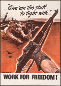 """Movie Posters:War, World War II Propaganda (U.S. Government Printing Office, 1942). Folded, Very Fine. Poster (28.5"""" X 40"""") """"Work for Freedom.""""..."""