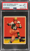 Football Cards:Singles (Pre-1950), 1935 National Chicle Cliff Montgomery #21 PSA NM-MT+ 8.5 - Only One Higher....
