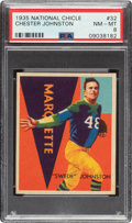 Football Cards:Singles (Pre-1950), 1935 National Chicle Chester Johnston #32 PSA NM-MT 8 - Only Two Higher....