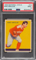 Football Cards:Singles (Pre-1950), 1935 National Chicle Mike Mikulak #18 PSA Mint 9 - Pop Five, None Higher....