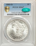 1885-O $1 MS67 PCGS. CAC. PCGS Population: (346/4 and 48/0+). NGC Census: (570/14 and 25/0+). CDN: $900 Whsle. Bid for p...