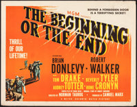 """The Beginning or the End (MGM, 1947). Rolled, Fine/Very Fine. Half Sheet (22"""" X 28"""") Style B. Drama"""