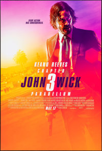 """John Wick: Chapter 3 - Parabellum (Summit Entertainment, 2019). Rolled, Near Mint. One Sheet (27"""" X 40"""") DS Ad..."""